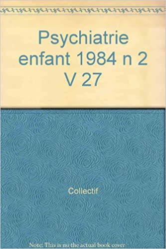 En ligne Psychiatrie enfant 1984 n 2 V 27 pdf