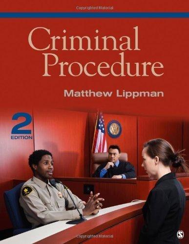 Criminal Procedure by Lippman, Matthew. (SAGE Publications, Inc,2013) [Paperback] Second (2nd) edition