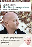 img - for Mon P re, je vous pardonne (French Edition) book / textbook / text book