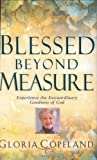 Blessed Beyond Measure, Gloria Copeland, 1577946812