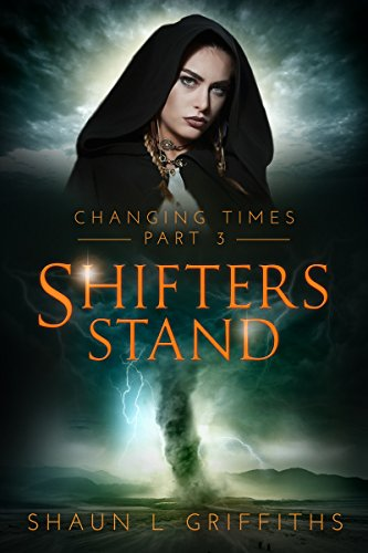 Shifters Stand (Changing Times Book 3)