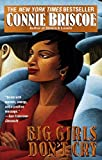 img - for Big Girls Don't Cry by Briscoe, Connie published by Wheeler Pub Inc Hardcover book / textbook / text book