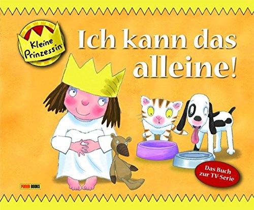 Kleine Prinzessin Geschichtenbuch, Bd. 9: Ich kann das alleine!