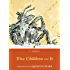 Five Children and It (Puffin Classics)