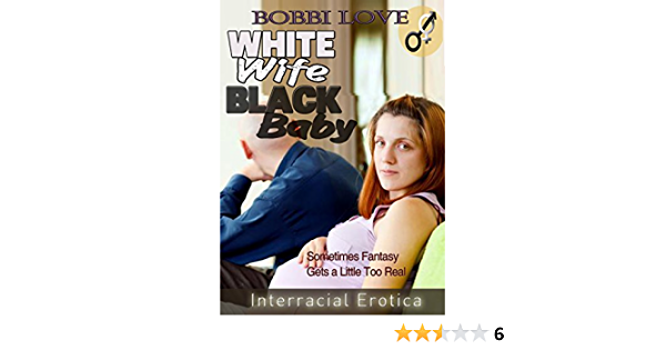 Black baby wife white Meet the