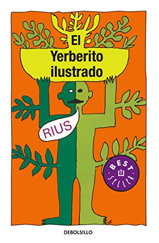 Yerberito Ilustrado, El (Best Seller (Debolsillo)) (Spanish Edition) - Rius