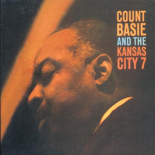 Count Basie & Kansas City 7 (Count Basie And The Kansas City 7)