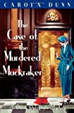 The Case of the Murdered Muckraker by Carola Dunn front cover