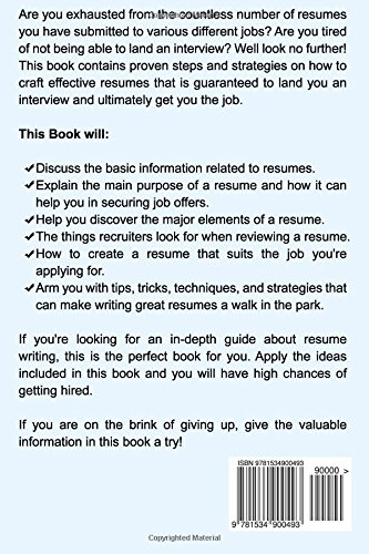 Resume: The Secrets To Writing A Resume That Is Guaranteed To Get You The  Job ((Resume Writing, CV, Interviewing, Career Planning, Cover Letter, ...  How To Have A Great Resume