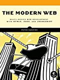 The Modern Web: Multi-Device Web Development with HTML5, CSS3, and JavaScript