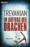 Im Auftrag des Drachen: Thriller (German Edition)