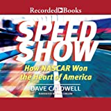 img - for Speed Show: How NASCAR Won the Heart of America book / textbook / text book