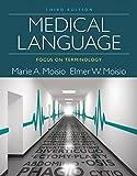 Medical Language: Focus on Terminology