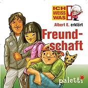 Albert E. erklärt Freundschaft (Ich weiß was) | Anke Riedel