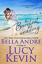 The Barefoot Wedding (Married in Malibu)