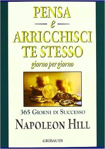 napoleon hill arricchisci te stesso