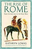 img - for The Rise of Rome: 1000 BC - 264 BC book / textbook / text book