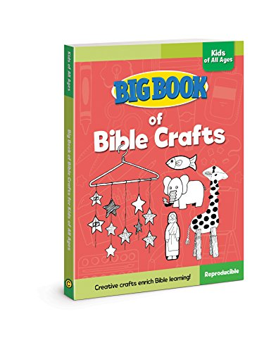 Big Book of Bible Crafts for Kids of All Ages (Big Books) -