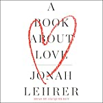 A Book About Love | Jonah Lehrer