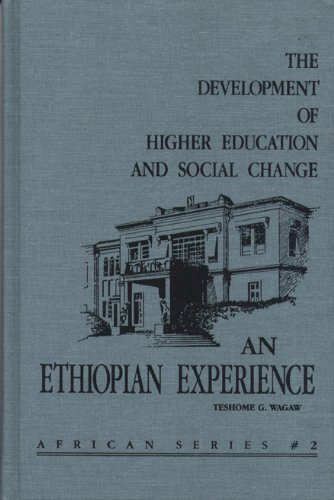 The Development of Higher Education and Social Change (AFRICAN SERIES)
