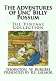img - for The Adventures of Unc' Billy Possum: The Vintage Collection book / textbook / text book
