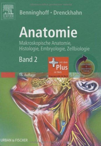 Anatomie, Makroskopische Anatomie, Embryologie und Histologie des Menschen mit StudentConsult-Zugang: Band 2: Herz-Kreislauf-System, Lymphatisches Drüsen, Nervensystem, Sinnesorgane, Haut.