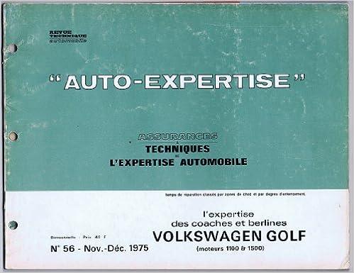Auto Expertise, N° 56 : Volkswagen Golf, moteur 1100 et 1500 de nov-déc 1975