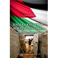 Hamas and Civil Society in Gaza: Engaging the Islamist Social Sector