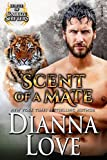 Scent Of A Mate: League Of Gallize Shifters