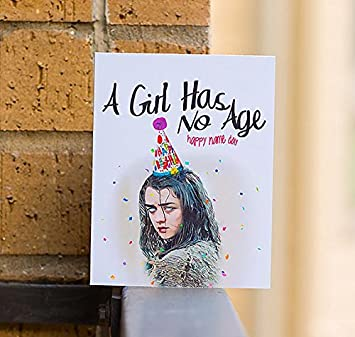 A Girl Has No Age Games Of Thrones Birthday Card Amazoncouk Office Products
