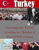 Contemporary Turkey: Avoiding the Mistakes of Post-WWII Vietnam