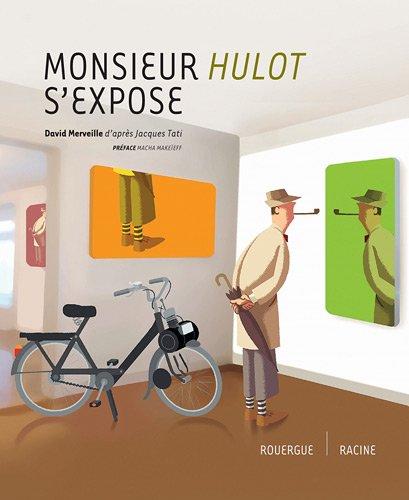Monsieur Hulot s'expose