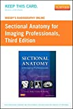 img - for Mosby's Radiography Online for Sectional Anatomy for Imaging Professionals (Access Code), 3e book / textbook / text book