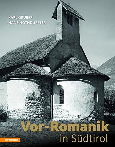 Vor-Romanik in Südtirol: Kunst und Architektur von der Völkerwanderung bis 1150 (Allemand) Relié – 1 avril 2017 Hans Nothdurfter Karl Gruber Athesia Tappeiner Verlag 8868392097