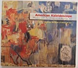 American Kaleidoscope : Themes and Perspectives in Recent Art, Jacquelyn Days Serwer, National Museum of American Art (U. S.), 0937311138