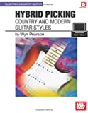 Hybrid Picking: Country and Modern Guitar Styles