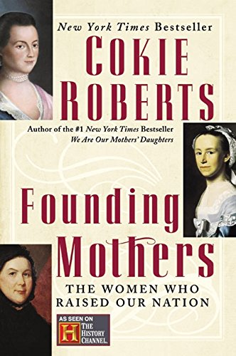Download Founding Mothers: The Women Who Raised Our Nation PDF