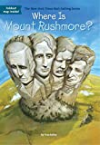 img - for Where Is Mount Rushmore? book / textbook / text book