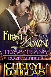 First Down (Texas Titans, Book 3)