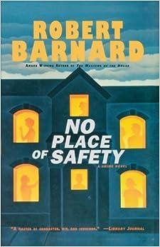 No Place of Safety: A Crime Novel by Robert Barnard (2009-01-09)