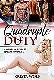 Quadruple Duty - A Military Reverse Harem Romance
