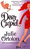 Dear Cupid, Julie Ortolon, 0312978715