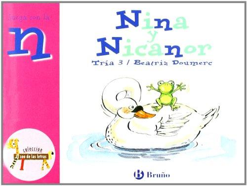 Nina Y Nicanor / Nina And Nicanor: Juega Con La N / Play With N (El Zoo De Las Letras / The Zoo Of Letters) (Spanish Edition)