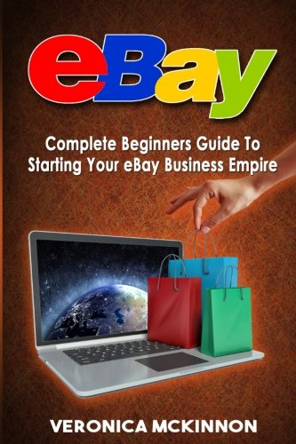 ebay-complete-beginners-guide-to-starting-your-ebay-business-empire