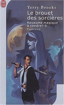 Royaume magique de Landover, tome 5 : Le brouet des sorcières par Brooks