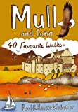 Mull and Iona: 40 Favourite Walks (Pocket Mountains)