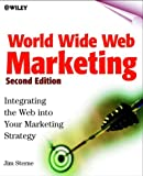 World Wide Web Marketing, Jim Sterne, 0471315613