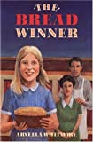 The Bread Winner, Arvella Whitmore, 0395537053
