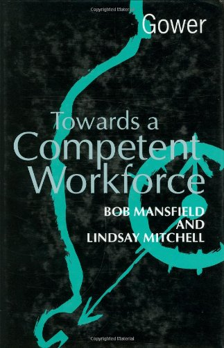 Towards a Competent Workforce