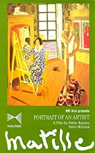 Matisse: Portrait of an Artist (A Film by Didier Baussy) [VHS]